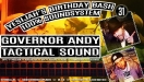 Tacttical sound & Governor Andy